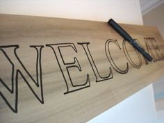 wooden welcome sign  a tutorial