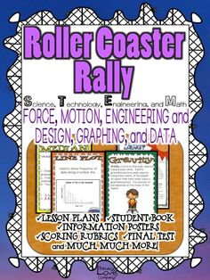 ROLLER COASTER RALLY!   Motion, Energy, Graphing, Data, and Measurement S.T.E.M. Unit created by Literacy Loves Company.  63 pages.  4-5th Grade $