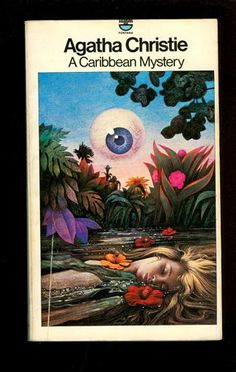 My favorite Tom Adams cover for a Christie book, and yes, the floating eye is a clue!