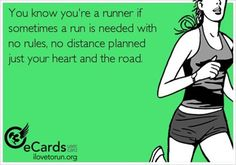 Running Matters #189: You know you're a runner if sometimes a run is needed with no rules, no distance planned, just your heart and the road.