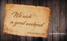 We wish a good weekend.  #weekend #fashion #comprensa #photo #good #wish