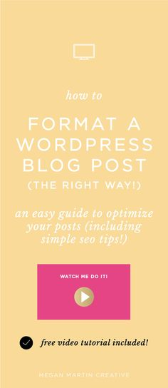 How to Format a Blog Post in Wordpress to maximize your SEO and blogging efforts on Megan Martin Creative. Blogger, how to create a blog post, how to optimize your blog post for SEO, creative entrepreneur. wordpress categories and tags, how to edit your image alt text
