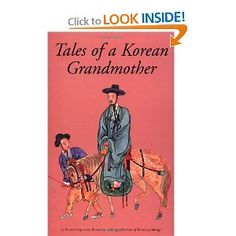 Tales of a Korean Grandmother: 32 Traditional Tales from Korea - Former Core F book