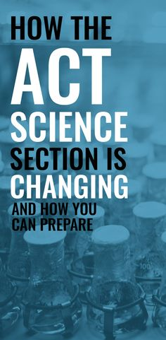 How to prepare for the ever-changing ACT test? Which format should you expect for the ACT Science test? This article provides analysis of ACT Science's recent changes and offers tips to calm your nerves. College Checklist, College Planning, School Scholarship, Scholarships For College, Science Education, Higher Education, Act Test Prep, College Test, Acting