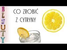 Co zrobić z cytryny?