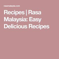 Recipes | Rasa Malaysia: Easy Delicious Recipes