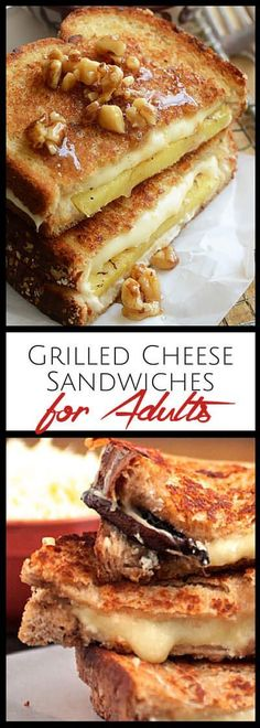 Grilled Cheese sandwiches just for adults! Gourmet cheeses, jam, spicy peppers, bacon, mushrooms, veggies, fruit and even chocolate! #Grillingrecipes