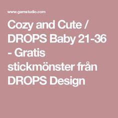 Cozy and Cute / DROPS Baby 21-36 - Gratis stickmönster från DROPS Design