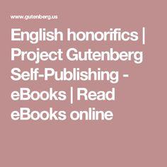 English honorifics | Project Gutenberg Self-Publishing - eBooks | Read eBooks online