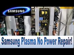 """How to Repair Samsung TV Plasma 50"""" FP-T5084 That Won't turn on, No Power and No Picture - YouTube"""