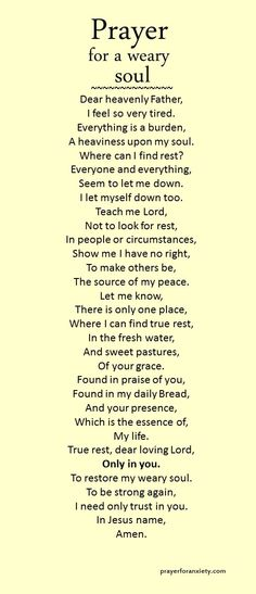 Prayer for a weary soul - partially inspired by Psalm 23