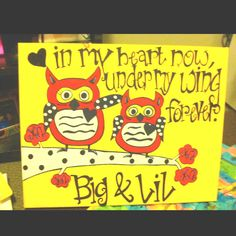 For my future Little!!! <3