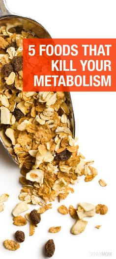 Here are 5 foods you're eating that are ruining your metabolism. #weightloss #eatclean