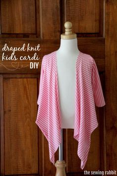 How to Sew a Draped Knit Cardi - and 7 Ways to Style it and on webpage me sew crazy there is also the children size tuto