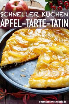 Apfel Tarte Tatin - A cake dessert from the pan - easy to cook - Apple Tart Tatin Quiches, Christmas Main Dishes, Clean Eating Breakfast, Easy Meals For Kids, Apple Pie Recipes, Holiday Recipes, Easter Recipes, Food And Drink, Cooking