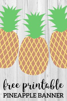 Easy DIY pineapple decor idea for your home, or for a pineapple or summer party. Party Banner, Birthday Party Decorations Diy, Pineapple Template, Decoration Photo, Luau Party, Glow Party, Free Printables, Printable Banner, Party Time