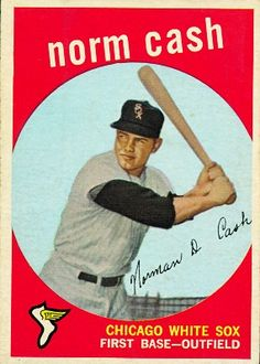 Norm Cash 1959 First Base - Chicago White Sox Card Number: 509