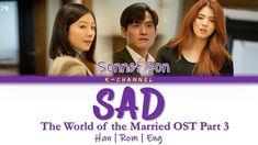 Sad - Sonnet Son 손승연   The World of the Married 부부의 세계 OST Part 3   Lyri... Kim Yuna, Song Artists, Korean Actors, Korean Drama, Soundtrack, Sons, Lyrics, Memories, Album