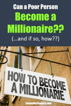 Become A Millionaire, How To Become Rich, Potpourri, Personal Finance, Blogging, Presentation, Social Media, Canning, Posts