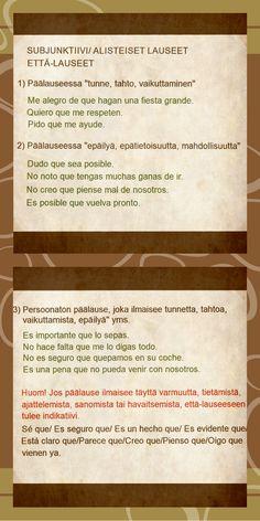 ¡HAZ MEMORIA! Espanjan kielen subjunktiivin käyttöä pähkinänkuoressa. Tässä taulussa että-lauseita edeltävät, subjunktiivia vaativat päälausetyypit.