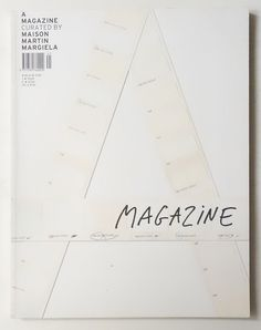 A Magazine Curated by Maison Martin Margiela