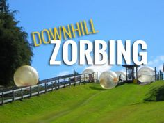 Downhill zorbing - where you can reach up to 50 miles per hour traveling inside a giant inflatable ball. Find out everything about zorbing, zorb balls, water zorbing etc. on http://www.zorbingtime.com/