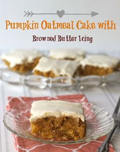 Pumpkin Oatmeal Cake with Browned Butter Pumpkin Icing recipe from Crazy for Cookies & More- The perfect cake to represent Fall and that browned butter icing!  Featured recipe at Weekend Potluck #188 www.thecountrycook.net