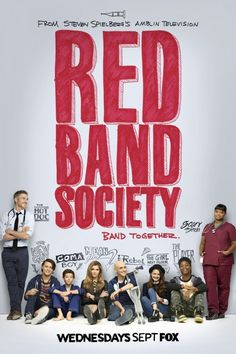 """Постер 1 из 2 из фильма """"Красные браслеты"""" /Red Band Society/ (2014)"""