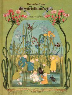 Het verhaal van de wortelkindertjes (The Story of the Root Children) - Sibylle von Olfers