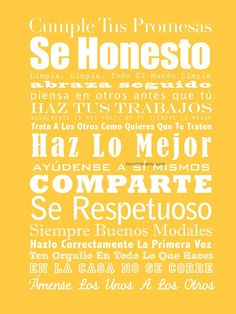 spanish! keep your promises. be honest. hug often. do your best. share. be respectful. mind your manners. love each other.