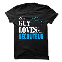 This Guy Love His Recruteur ! - tshirt design #silk shirt #tshirt design