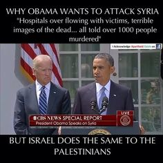 Why the double-standard, Obama? And who appointed you chief-policeman of the world anyway? How could a war criminal ever be an administrator of justice? For a more ample image of what is actually going on in Palestine, please watch the documentary OCCUPATION 101(SUB.: ar, da, el, es, fr, hu, nl, pl, pt, ru, sk, sl, sr, tr)http://www.youtube.com/watch?v=8twvXHUNrXY