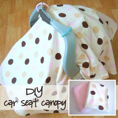 DIY Car Seat Canopy Tutorial (requires sewing) Canopy can also be used as play mat. Toy rings are used to attach to seat handle so that you can attach toys when using as a play mat.