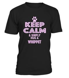 "# Keep Calm & Simply Hug a Whippet Dog T Shirt .  Special Offer, not available in shops      Comes in a variety of styles and colours      Buy yours now before it is too late!      Secured payment via Visa / Mastercard / Amex / PayPal      How to place an order            Choose the model from the drop-down menu      Click on ""Buy it now""      Choose the size and the quantity      Add your delivery address and bank details      And that's it!      Tags: This awesome doggy pet t-shirt is…"
