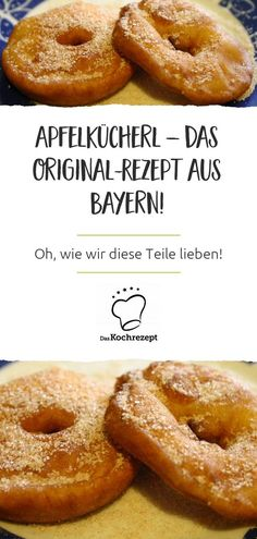 Apfelkücherl from Bavaria – here comes the original recipe! The highlight: Wheat beer comes in the dough. Italian Chef, Italian Recipes, Italian Pastries, French Pastries, Wheat Beer, Vegetable Drinks, Healthy Eating Tips, Original Recipe, Apple Pie