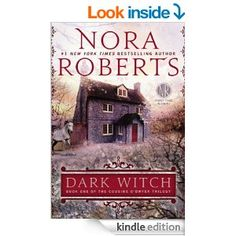 Dark Witch: Book One of The Cousins O'Dwyer Trilogy - Kindle edition by Nora Roberts. Romance Kindle eBooks @ Amazon.com.