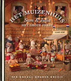 Het Muizenhuis - Sam en Julia Het grote feest