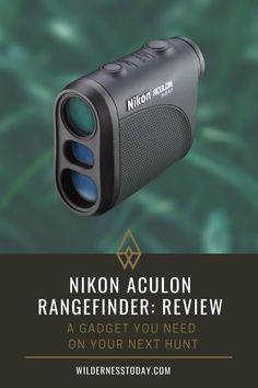 The number of people hitting the woods and hunting, or teaching their children how to hunt, is on the decline. Here at Wildernesstoday.com, we would like to turn that trend around. So, today, we're helping you keep your aim on point with this Nikon ACULON rangefinder review. Elk Hunting Tips, Hunting Gear, Deer Hunting, Scout Rifle, Outdoor Gadgets, Target Practice, Hunting Clothes, Fishing Tips, Outdoor Life