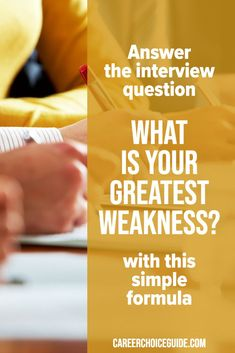 Job interview tips for answering the common question, What is your greatest weakness. Sample answer and printable worksheet to help you prepare your own answer to this tough question. #jobinterview #careerchoiceguide
