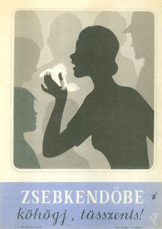 Filo [Fischer Ilona] (graf.) - Zsebkendőbe köhögj, tüsszents! (Villamosplakát) - Múzeum Antikvárium
