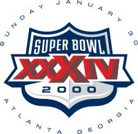 Super Bowl XXXIV. Played in the Georgia Dome in Atlanta, GA on Jan. 30th, 2000. The NFC Champion St. Louis Rams defeated the AFC Champion Tennessee Titans 23-16 enroute to their first Super Bowl Championship.
