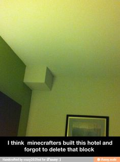 Lol just too funny a minecraft mistake in a real hotel. Really Funny, Funny Cute, That's Hilarious, Photo Humour, Minecraft Memes, Minecraft Real Life, Minecraft Stuff, Play Minecraft, Minecraft Designs