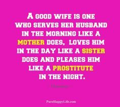 #quotes - A good wif      #quotes  - A good wife is one who serves...more on  purehappylife.com   https://www.pinterest.com/pin/445082375650323222/   Also check out: http://kombuchaguru.com