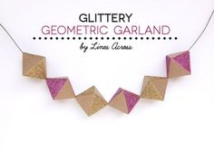 Downloadable+template+and+tutorial:+Geometric+glitter+garland