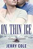 On Thin Ice by Jerry Cole (Author) #LGBT #Kindle US #NewRelease #Lesbian #Gay #Bisexual #Transgender #eBook #ad