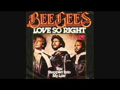 The Bee Gees - Love So Right - Just the song.