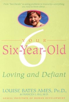 Your Six-Year-Old: L