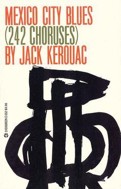 Mexico City Blues by Jack Kerouac. Grove Press, 1959. Cover by Roy Kuhlman. www.roykuhlman.com
