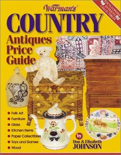 Warman's Country Antiques Price Guide (Elizabeth Johnson) | Used Books from Thrift Books