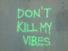 https://www.youtube.com/watch?v=GF8aaTu2kg0 - Bitch, Don't Kill My Vibe - Kendrick Lamar